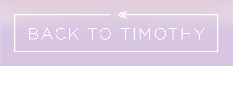 Back to Timothy